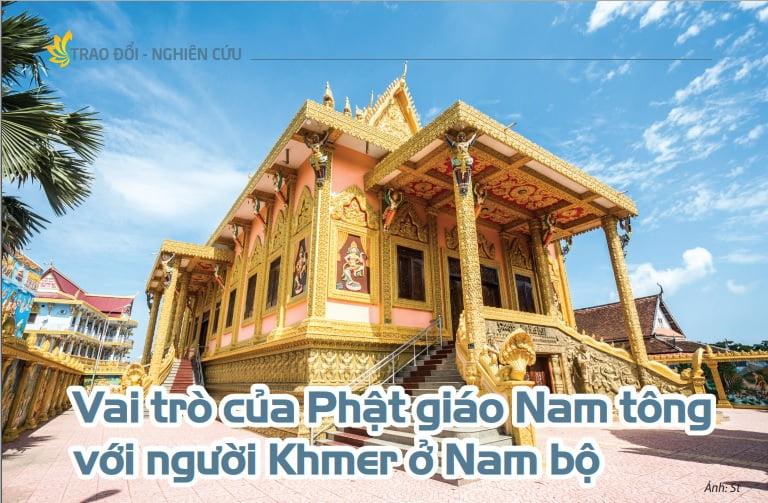 Tap chi nghien cuu phat hoc So thang 7.2016 Vai tro cua Phat giao Nam tong voi nguoi Khmer o Nam bo 1
